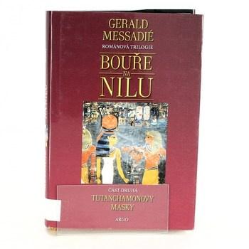 Gerald Messadié: Bouře na Nilu II. - Tutanchamonovy masky
