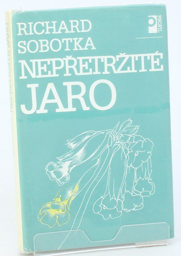 Kniha R. Sobotka: Nepřetržitelné jaro