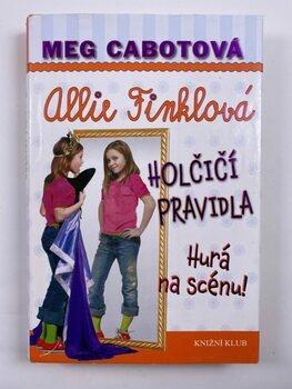 Holčičí pravidla: Allie Finklová - Hurá na scénu! (4) Pevná…