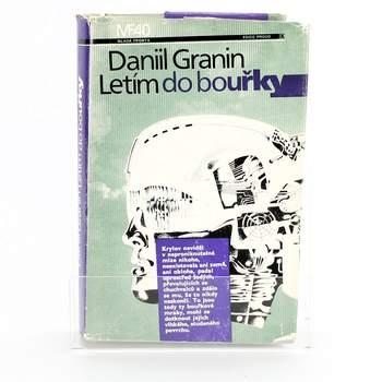 Kniha Daniil Granin: Letím do bouřky