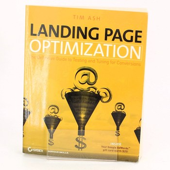 Tim Ash: Landing page Optimization