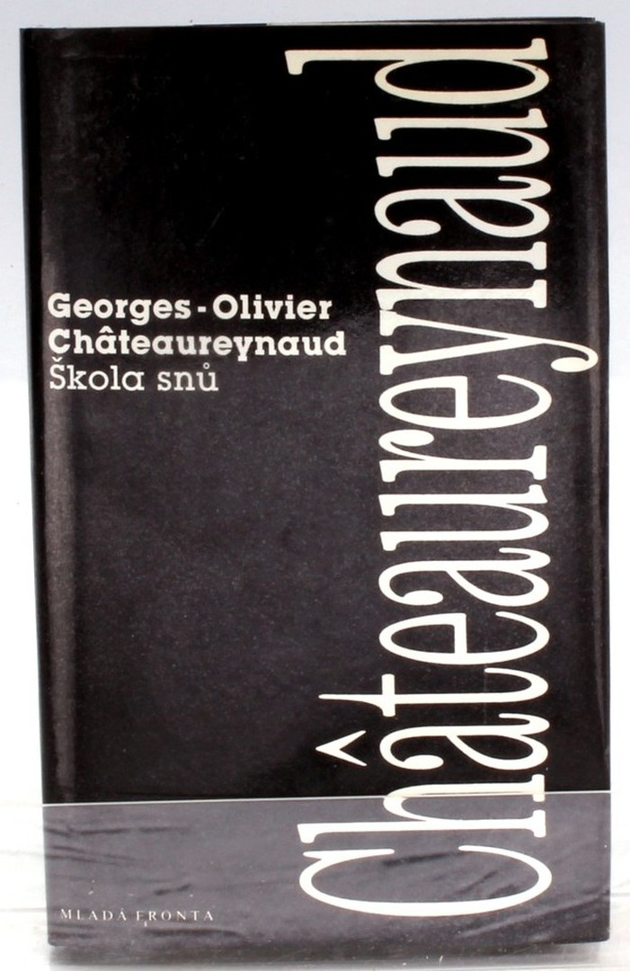 Kniha G.-O. Châteaureynaud: Škola snů