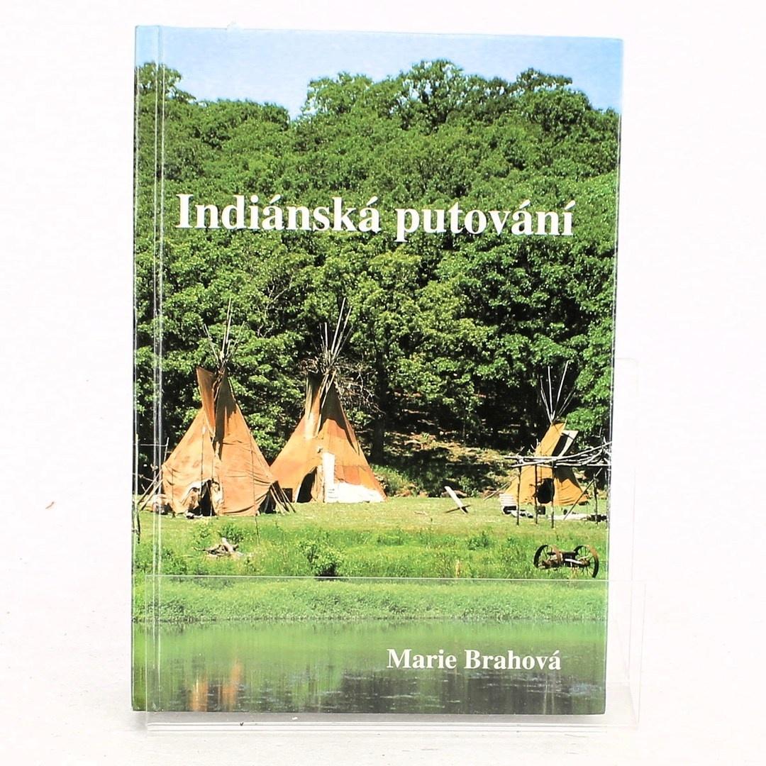 Marie Brahová: Indiánská putování