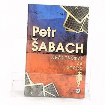 Kniha Petr Šabach: Království za story