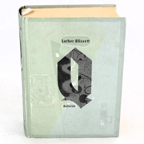 Kniha Luther Blissett: Dokořán