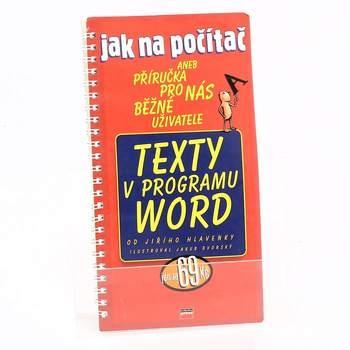 Jak na počítač Texty v programu Word