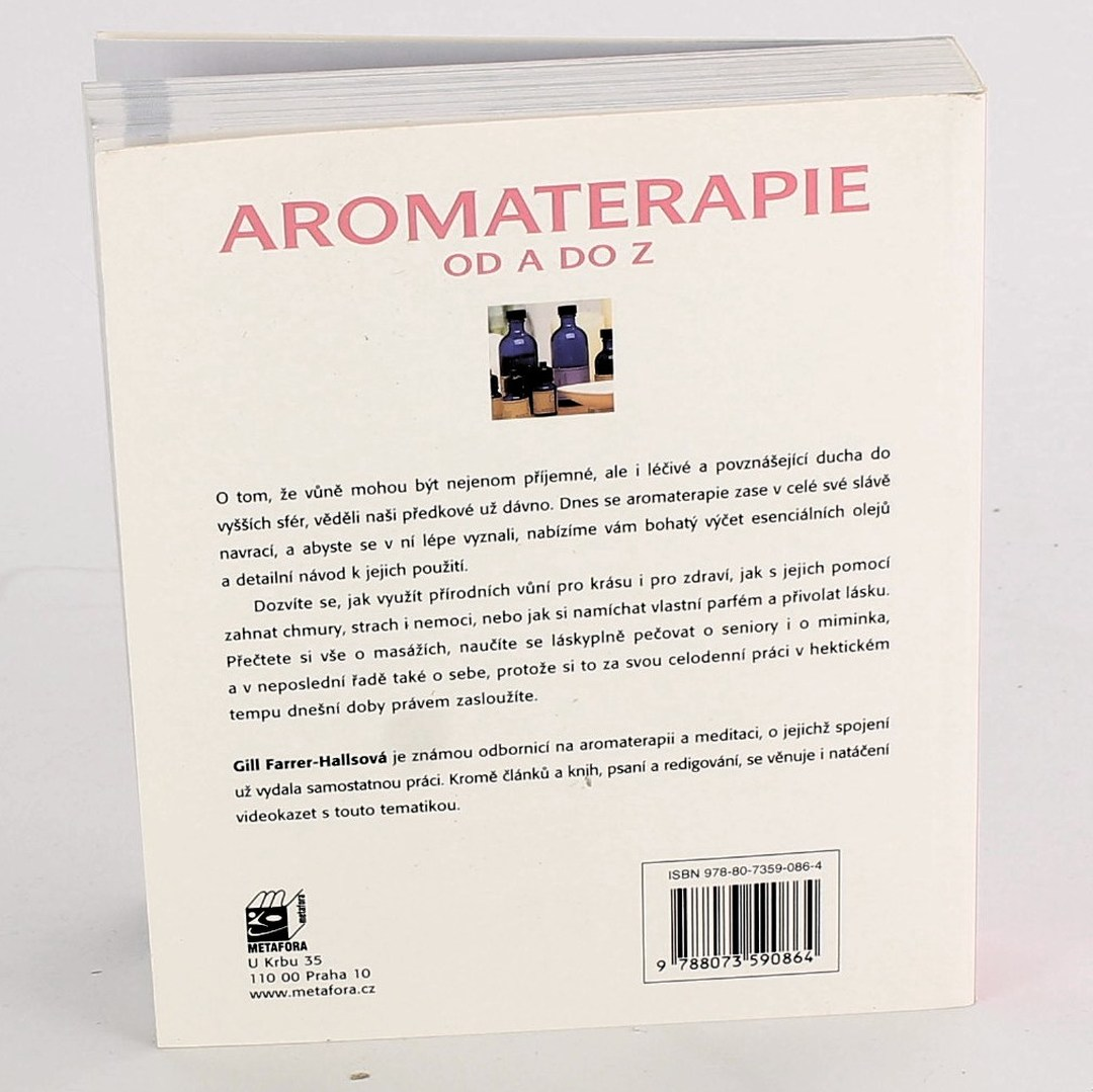 Gill Farrer-Halls: Aromaterapie od A do Z