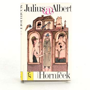 Kniha Miroslav Horníček: Julius a Albert