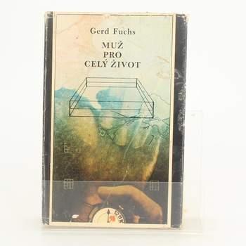 Kniha Gerd Fuchs: Muž pro celý život