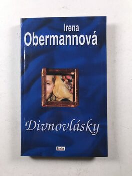 Irena Obermannová: Divnovlásky