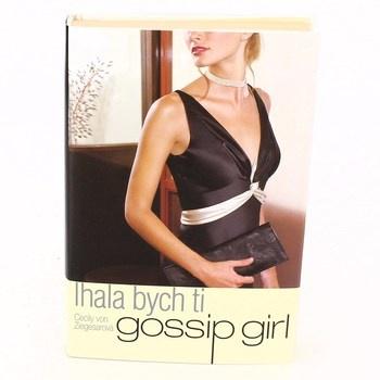 Cecily von Ziegesar: Gossip Girl: Lhala bych ti