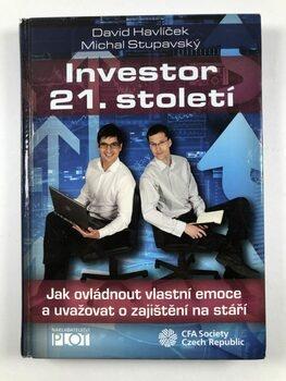 Investor 21. století - Jak ovládnout vlastní emoce a…