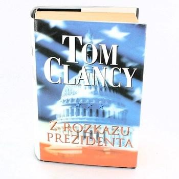 Tom Clancy: Z rozkazu prezidenta
