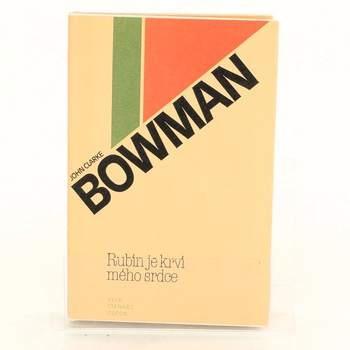 Kniha J. C. Bowman: Rubín je krví mého srdce