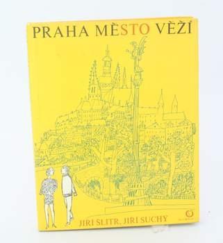 Kniha J. Suchý, J. Šlitr: Praha město věží