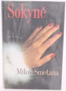 Knihy Miloš Smetana: Sokyně