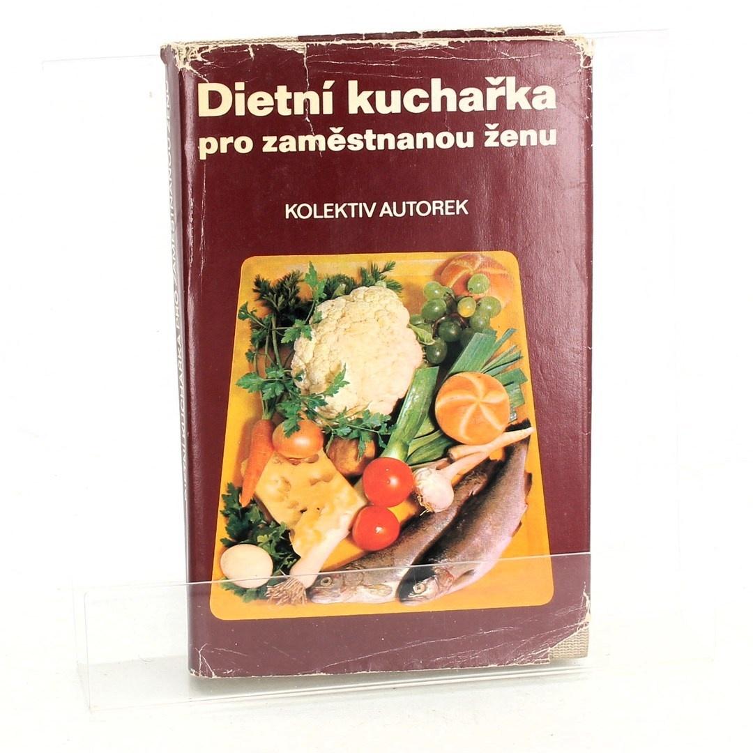 Jitka Horáčková: Dietní kuchařka pro zaměstnanou ženu