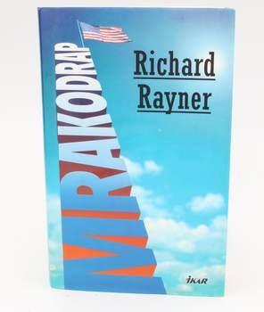 Kniha Richard Rayner: Mrakodrap