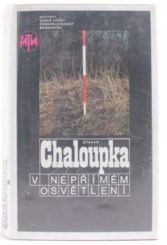 Kniha Otakar Chaloupka: V nepřímém osvětlení
