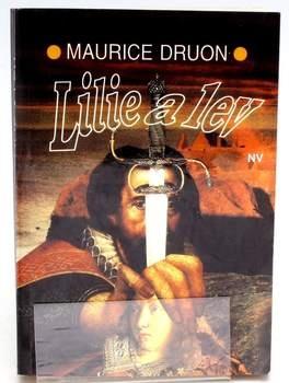 Kniha Maurice Druon: Lilie a lev