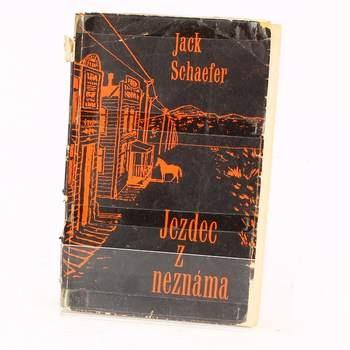 Kniha Jack Schaefer: Jezdec z neznáma
