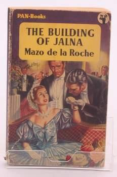 Kniha Mazo de la Roche:The Building of Jalna