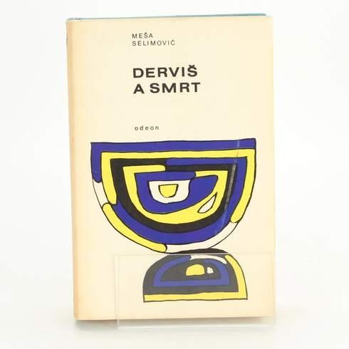 Kniha Meša Selimovič: Derviš a smrt