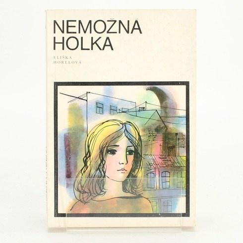 Kniha Eliška Horelová: Nemožná holka