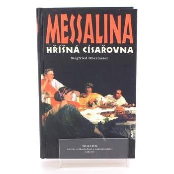 Kniha  Messalina Hříšná císařovna