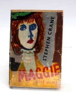 Kniha Stephen Crane: Maggie, dítě ulice