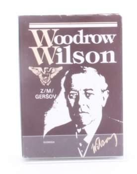 Kniha Zinovij Mojsejevič Geršov: Woodrow Wilson
