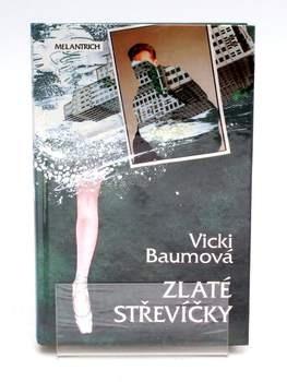 Kniha Vicki Baumová: Zlaté střevíčky