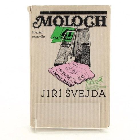 Kniha Jiří Švejda: Moloch