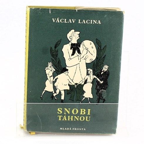 Snobi táhnou (Panstvo se baví - I.)