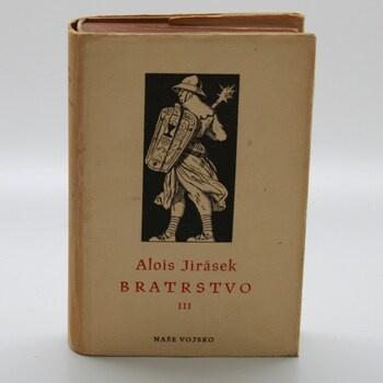Alois Jirásek: Bratrstvo III. - Žebráci