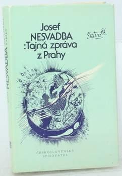 Kniha Josef Nesvadba: Tajná zpráva z Prahy