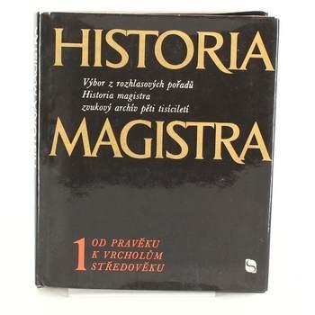 Kniha Historia magistra 1