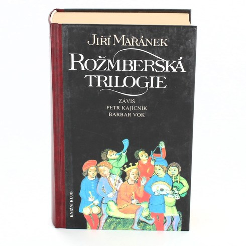 Kniha Jiří Mařánek: Rožmberská trilogie