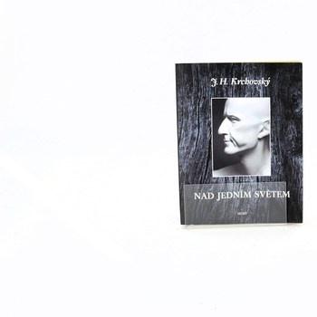 J. H. Krchovský: Nad jedním světem