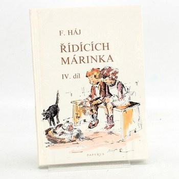 Felix Háj: Řídících Márinka - 4. díl