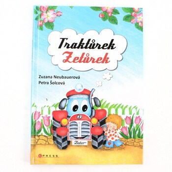 Dětská literatura Traktůrek Zetůrek