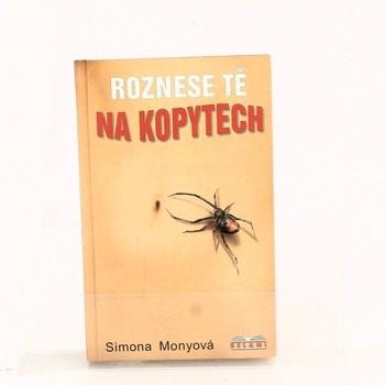 Kniha Simona Monyová: Roznese tě na kopytech