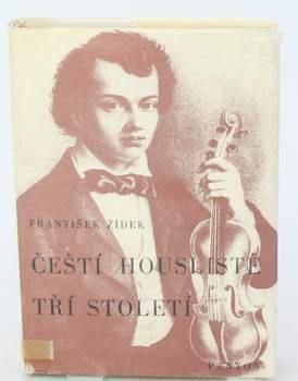 Kniha František Žídek: Čeští houslisté tří století