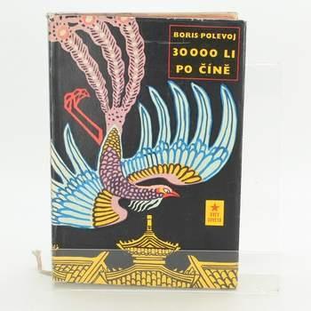Kniha 30 000 Li po Číně - Boris Polevoj