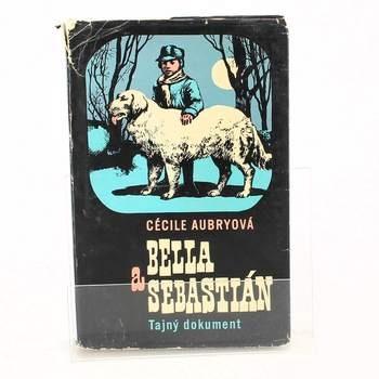 Bella a Sebastián: Tajný dokument