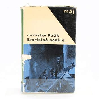 Kniha Jaroslav Putík: Smrtelná neděle
