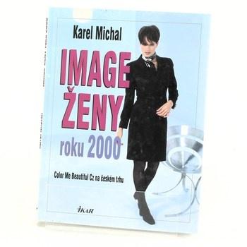 Karel Michal: Image ženy roku 2000