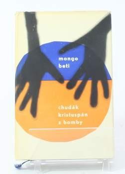 Kniha Mongo Beti: Chudák Kristuspán z Bomby