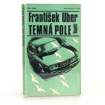 Kniha František Uher: Temná pole