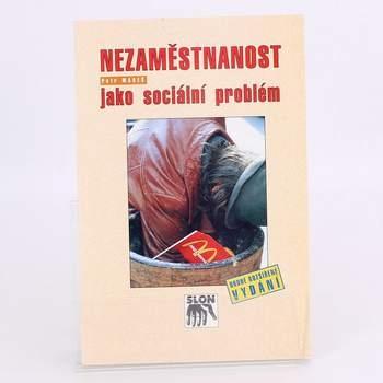 Kniha Nezaměstnanost jako sociá